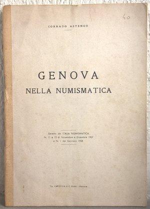 obverse: ASTENGO C. – Genova nella numismatica. Mantova, 1957-58. pp. 22, ill. b/n    molto raro