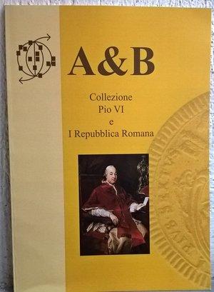 obverse: BARTOLI F. – Collezione di Pio VI e I Repubblica Romana. Roma, s. d. pp. 40, ill. col.