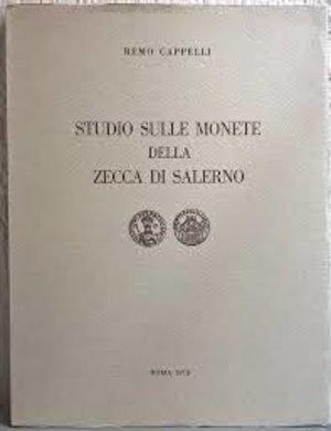 obverse: CAPPELLI R. – Studio sulle monete della zecca di Salerno. Roma, 1972. pp. 85, tavv. 6     raro