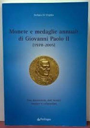 obverse: DI VIRGILIO S. – Monete e medaglie annuali di Giovanni Paolo II (1978-2005). Bologna, 2005. Pp. 215 con descrizioni, dati tecnici, tirature e valutazioni.
