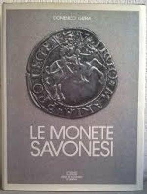obverse: GIURIA D. – Le monete savonesi. Savona, 1984. pp. 250, molte ill. e ingrandimenti colore e b/n
