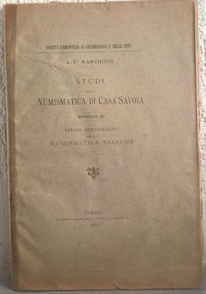 obverse: MARCHISIO A. F. – Studi sulla numismatica di Casa Savoia. Memoria XI. Elenco bibliografico per la numismatica Sabauda. Torino, 1910. pp. 34.
