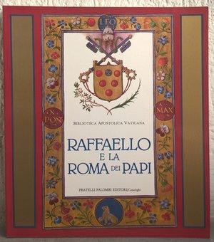 obverse: MORELLO G. – ALTERI G. G. – Raffaello e la Roma dei Papi. Roma, 1986. pp. 221, moltissime ill. b/n e col.