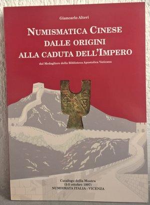 obverse: ALTERI G. – Numismatica cinese dalle origini alla caduta dell'impero. Vicenza, 1997. pp. 143, molte ill. b/n e col.