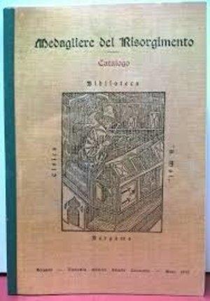 obverse: AA. VV. - Medagliere del Risorgimento nella Biblioteca Civica A. Mai di Bergamo. Bergamo, 1970. Pp. 379, tavv. 8     ristampa