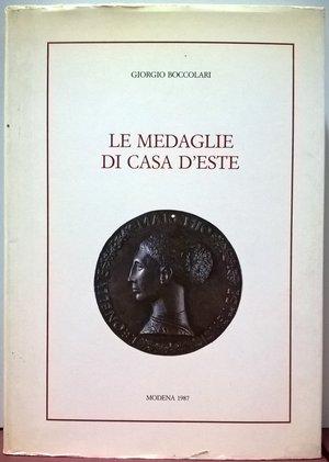 obverse: BOCCOLARI G. – Medaglie di Casa d'Este. Modena, 1987. pp. 356, molte illustrazioni b. n.      raro