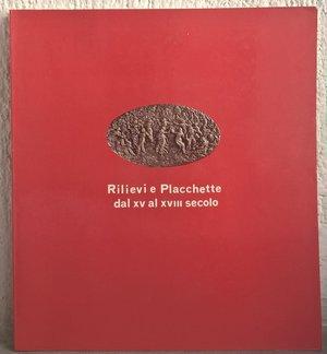 obverse: CANNATA P. – Rilievi e Placchette dal XV al XVIII secolo. Roma, 1982. pp. 92, molte ill. b/n