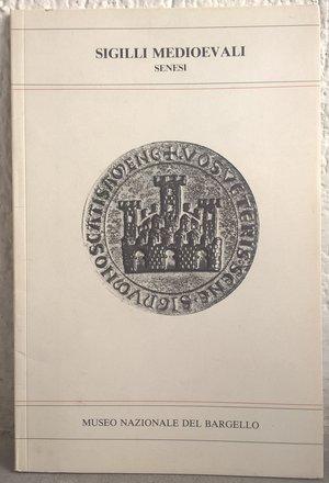 obverse: CIONI LISERANI E. – Sigilli medioevali senesi. Firenze, 1981. pp. 30, molte ill. b/n