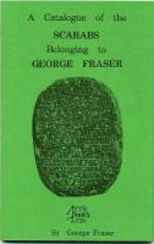 obverse: FRASER G. – A catalogue of the scarabs belonging to George Fraser. London, 1979. pp. 62, ill. b/n, tavv. 15     importante e raro