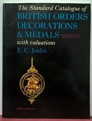 obverse: JOSLIN E. C. – The standard catalogue of British Orders, Decorations and Medals with valutations. London, 1976. pp. 191, ill.
