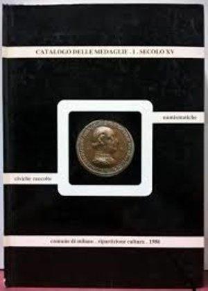 obverse: JOHNSON C. - MARTINI R. – Catalogo delle medaglie delle Civiche Raccolte Numismatiche, Vol. I, Secolo XV. Milano, 1986. pp. xvi + 205, tavv. CICV.