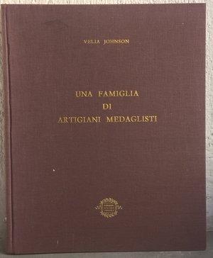 obverse: JOHNSON V. – Una famiglia di artigiani medaglisti. Milano, 1966. pp. 201, molte ill. b/n     importante
