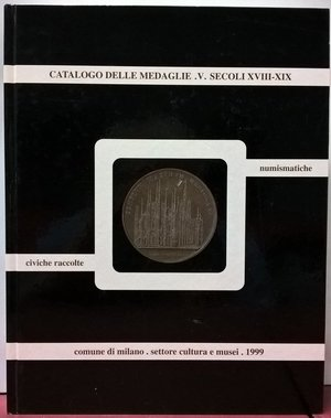 obverse: MARTINI R. – Catalogo delle medaglie delle Civiche Raccolte Numismatiche, Vol. V, Secoli XVIII-XIX: 2. Stato Pontificio-Stato del Vaticano (1800-1903). Milano, 1998. pp. xx + 214, tavv. LXXVIII.