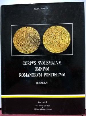 obverse: MODESTI A. – Corpus Numismatum Omnium Romanorum Pontificum (C.N.O.R.P.) Vol. I. Da San Pietro (42-67) a Adriano VI (1522-1523). Roma, 2002. pp. 680, 263 medaglie schedate e ill. a col.