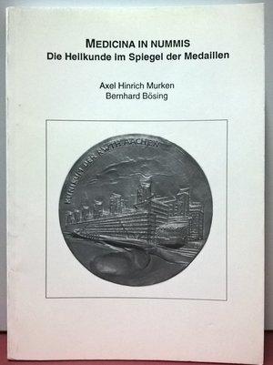 obverse: MURKEW A. H. – BOSING B. – Medicina in nummis die heilkunde im spiegel der medaillen. Aachen, 1996. Pp. 189, ill.
