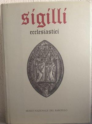obverse: MUZZI A. - TOMASELLO B – TORI A. – Sigilli nel Museo Nazionale del Bargello. I. Ecclesiatici. Firenze, 1988. pp. 385, tavv. 156