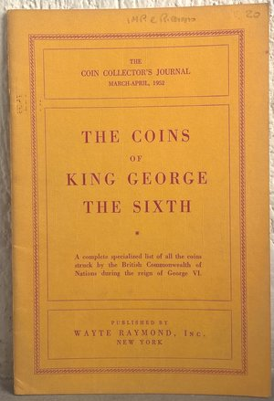 obverse: WAYTE R. – The coins of King George the Sixth. New York, 1952. pp. 32, ill. b/n     raro