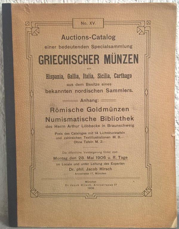 Lac 65 599 Hirsch J Munchen 28 Mai 1906 Auktion Xv Auctions
