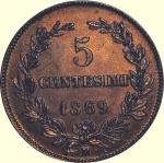obverse: San Marino.Antica Monetazione. 5 Centesimi 1869M. FDC. Ottimo Esemplare. R. rf