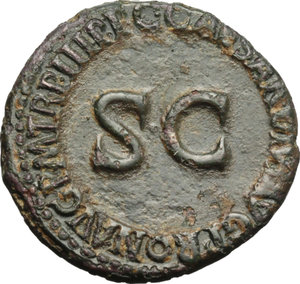 reverse: Germanicus, son of Nero Drusus and Antonia (died in 19 AD).  AE As, struck under Caligula, 39-40 AD. Obv. GERMANICVS CAESAR TI AVGVST F DIVI AVG N. Bare head left. Rev. C CAESAR DIVI AVG PRON AVG PM TR PIII PP around large SC. RIC 43 (R2). AE. g. 10.89  mm. 27.50  RR. Rare. Glossy dark green patina. VF/Good VF.
