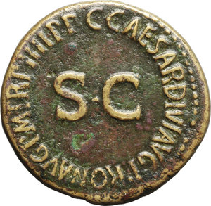 reverse: Nero and Drusus Caesares, sons of Germanicus and Agrippina Senior (died 31 and 33 AD).  AE Dupondius, struck under Caligula, 40-41 AD. Obv. NERO ET DRVSVS CAESARES. Nero and Drusus galloping right. Rev. C CAESARES DIVI AVG PRON AVG PM TR P IIII PP around large SC. RIC (Cal.) 49. AE. g. 14.78  mm. 29.50  RR. Rare. Nice glossy leather-brown patina, with lighter orichalcum highlights. VF/Good VF.