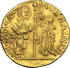 D/  Contraffazione dello zecchino, a nome di Paolo Renier.     AU. g. 3.66   R.  qSPL.
