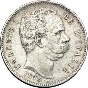 obverse: Regno di Italia. Umberto I (1878-1900). 5 lire 1878.    Pag. 589. AG.    RR.  qBB.