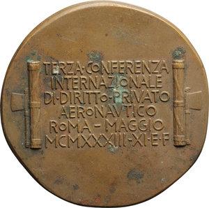 reverse: Benito Mussolini (1883-1945), Duce d Italia. Medaglia 1933 A.XI  Confernza Internazionale Diritto Aeronautico Roma.    Cas.XI/104. AE.   mm. 48.00 Inc. Romagnoli. R. Punti di ossidazione BB.