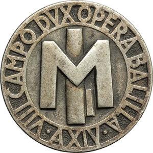 obverse: Benito Mussolini (1883-1945), Duce d Italia. Spilla A.XIV  per l VIII Campo DVX Opera Balilla.     MB.   mm. 38.00 Inc. S. Johnson. R.  qSPL.