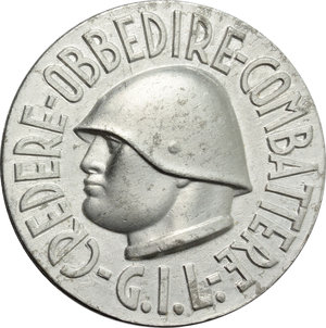 obverse: Benito Mussolini (1883-1945), Duce d Italia. Spilla GIL.  D/ CREDERE -  OBBEDIRE - COMBATTERE.   MB.   mm. 38.00 Inc. Stab.Artistici Fiorentini.   SPL.