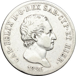 obverse: Regno di Sardegna. Carlo Felice (1821-1831). 5 lire 1826 Genova.    Pag. 70. Mont. 62. AG.      MB+/qBB.