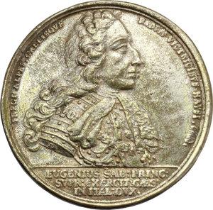 obverse: Casa Savoia. Eugenio di Savoia (1663-1736). Medaglia 1701 per la battaglia di Athesis.    Wurzbach 4497. AE argentato.   mm. 46.00 Inc. M. Brunner-G. F. Niirnberger. R. Colpetti. BB.