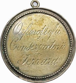 obverse: Ferrara.  Medaglia premio 1816.  D/ Orfanotrofii e conservatorii in Ferrara. R/ Classe 2a 1° premio 1816.  MB.   mm. 39.00    BB.
