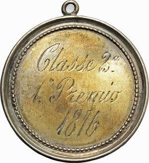 reverse: Ferrara.  Medaglia premio 1816.  D/ Orfanotrofii e conservatorii in Ferrara. R/ Classe 2a 1° premio 1816.  MB.   mm. 39.00    BB.