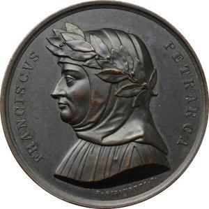obverse: Arezzo. Francesco Petrarca (1304-1374). Medaglia 1840 della serie Uomini Illustri Italiana realizzata dopo il 1841.     AE.   mm. 42.00 Inc. Giacometti.   SPL.
