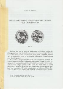 D/ Alfoldi Maria R. Das Goldmultiplum Theoderichs des großen: neue Überlegungen. Milano, s.d. Brossura, pp. 7, ill.