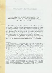 D/ Amandry Michael & Barrandon Jean Noel. Le monnayage de bronze émis au temps des guerres civiles en Italie et en Gaule: nouvelles analyses. Milano, s.d. Brossura, pp. 8, ill.