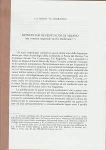D/ Arslan Ermammo A. & Chiaravalle Maria. Monete dai recenti scavi di Milano (età romana imperiale ed età medievale). Stralcio, Milano, s.d. Brossura, pp. 38, ill.
