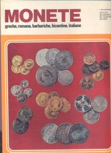 D/ AA.VV. Monete greche,romane,barbariche, bizantine, italiane. Novara, 1974. pp. 64, ill. a colori nel testo. ril. ed. buono stato.
