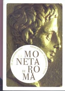 D/ AA.VV. La moneta di Roma. Novara, 2010. pp. 152, con tavole a colori nel testo. ril. ed.