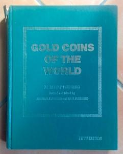 D/ Friedberg Robert. Gold Coins of the world, 5th Edition, New York, 1980. Cartonato con sovracoperta, pp. 484, ill. nel testo