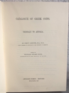 D/ Gardner Percy. BMC vol. VII: Thessaly to Aetolia. Ristampa Forni. Tela editoriale, pp. 234, ill.