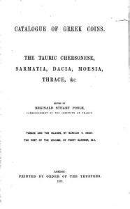 D/ Head Barclay V. & Gardner Percy. BMC vol. III: The Tauric Chersonese, Sarmatia, Dacia, Moesia, Thrace, &c Ristampa Forni. Tela editoriale, pp. xii, 274, ill.