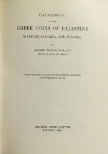 D/ Hill George Francis. BMC vol. XXVII: Palestine. Ristampa Forni. Tela editoriale, pp. 363, ill.
