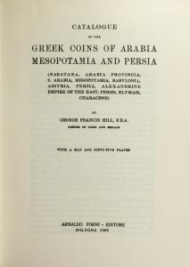 D/ Hill George Francis. BMC vol. XXVIII: Arabia, Mesopotamia, Persia. Ristampa Forni. Tela editoriale, pp. ccxix, 359, ill.