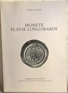 D/ Pardi Roberta. Monete flavie Longobarde. Roma, 2003. Brossura, pp. 282, molte ill. b/n e col