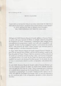 D/ Callegher Bruno. Le due medaglie per il primo centenario del Portofranco di Trieste (1828-1829). Milano, 2018 pp. 30, ill.