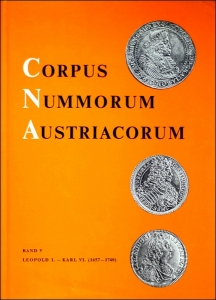 D/ Jungwirth Helmut. Corpus Nummorum Austriacorum vol. V: Leopold I. - Karl VI. (1657 - 1740). Cartonato con sovracoperta, pp. 232, tavv. 42