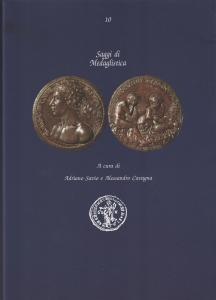 D/ Savio Adriano & Cavagna Alessandro. Saggi di Medaglistica. Milano, 2018 Brossura editoriale, pp. 313, ill. nel testo