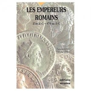 D/ Zosso François & Zingg Christian. Les Empereurs Romains. Paris, 1994 Brossura editoriale, pp. 255, cartine fuori testo